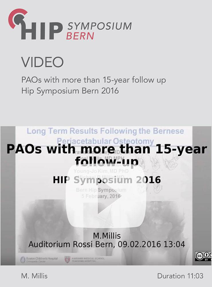 M. Millis - PAOs with more than 15-year follow up - Hip Symposium 2016