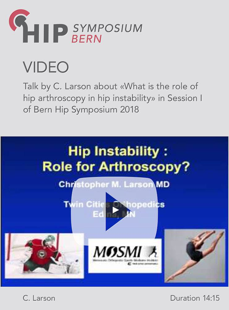 C. Larson - What is the role of hip arthroscopy in hip instability - Hip Symposium 2018