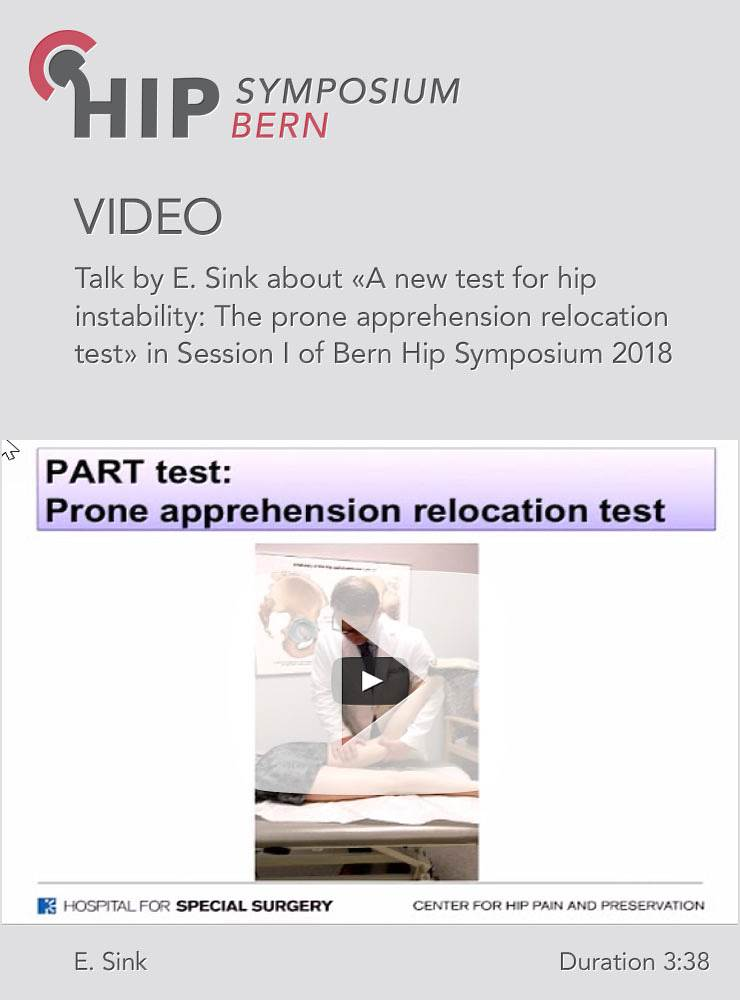 E. Sink - A new test for hip instability: The prone apprehension relocation test - Hip Symposium 2018