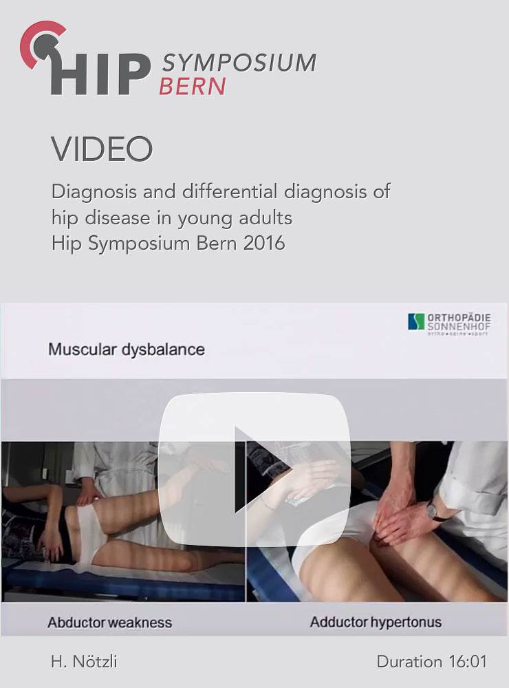 H. Nötzli - Diagnosis and differential diagnosis of hip disease in young adults - Hip Symposium 2016
