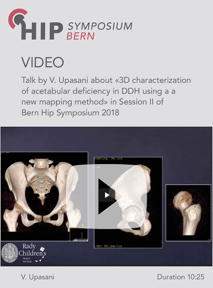 V. Upasani - 3D characterization of acetabular defieciency in DDH - Hip Symposium 2018