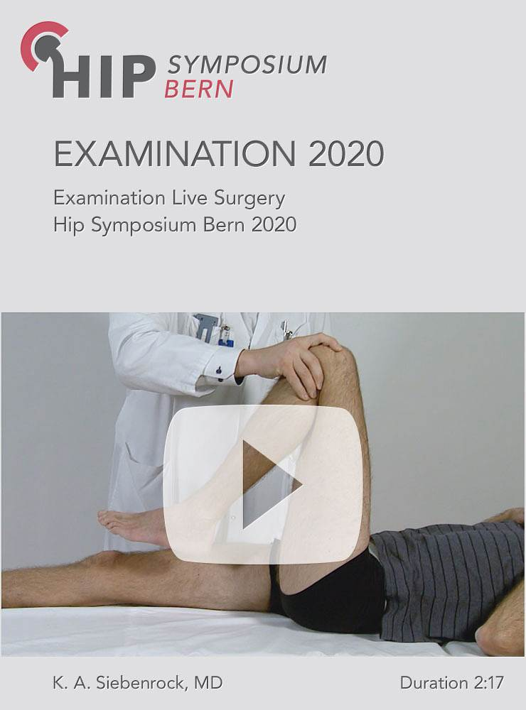 Examination live surgery Hip Symposium Bern 2020