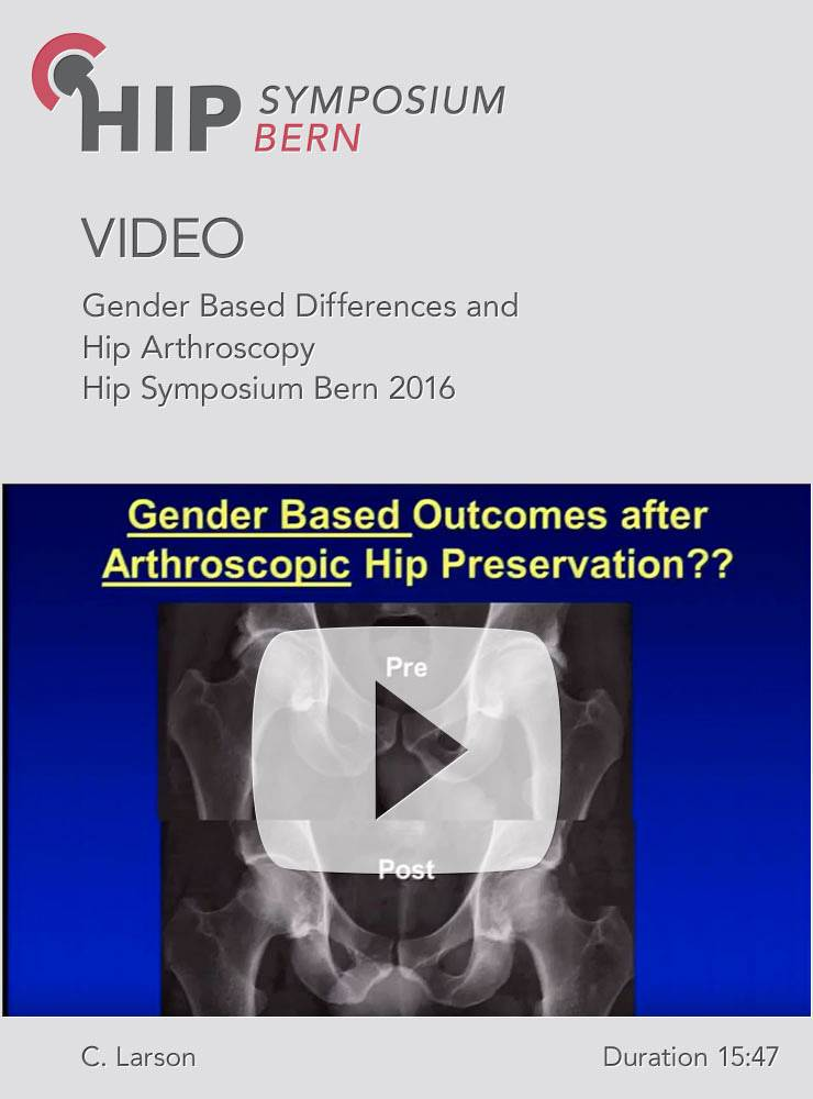 C. Larson - Gender Based Differences and Hip Arthroscopy - Hip Symposium 2016