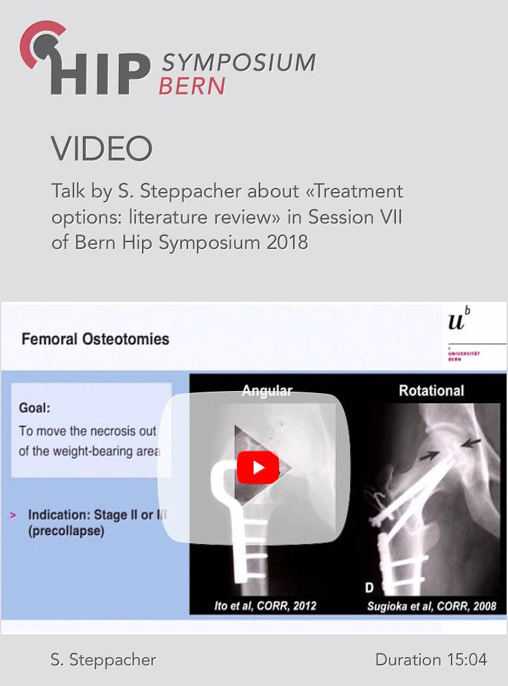 S. Steppacher - Treatment options: literature review - Hip Symposium 2018